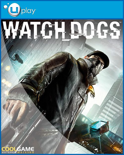 [UPLAY]WATCH_DOGS™