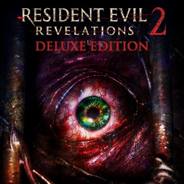 Resident Evil Revelations 2 Deluxe Edition  Продажа игры