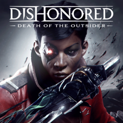 Dishonored®: Death of the Outsider™ Продажа игры